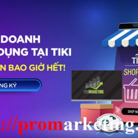 Chia sẻ kinh nghiệm bán hàng hiệu quả trên Tiki